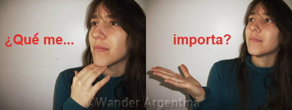An Argentine hand gesture: ¿Qué me importa? indicates one does not care