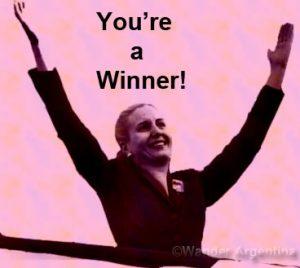 Evita Peron Winning!