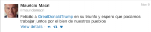 A tweet by Argentine President, Mauricio Macri congratulating Donald Trump on his U.S. presidential victory