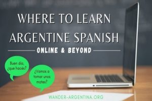Where to Learn Argentine Spanish PIN