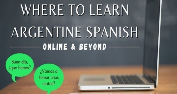 Where to Learn Argentine Spanish Online & Beyond