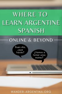 Where to Learn Argentine Spanish -PIN