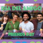 A group of friends eating ice cream with green and blue hearts and overlay of the words 'Día del Amigo' and 'Friends Day'